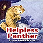 Helpless Panther | Joan Merchant