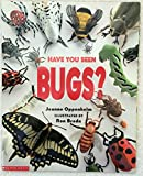 img - for Have You Seen Bugs? book / textbook / text book