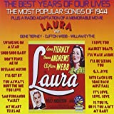 The Best Years Of Our Lives: The Most Popular Songs of 1944/Laura