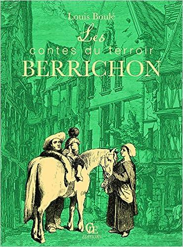 Amazon Fr Les Contes Du Terroir Berrichon Louis Boule
