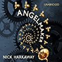 Angelmaker Audiobook by Nick Harkaway Narrated by Daniel Weyman