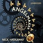 Angelmaker   Nick Harkaway