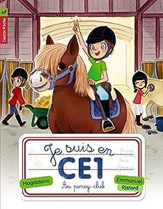 vignette de 'Je suis en CE1 n° 7<br /> Au poney club (Magdalena)'