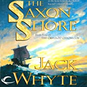 The Saxon Shore: Camulod Chronicles, Book 4 | Jack Whyte