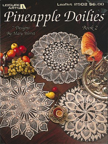 Pineapple Doilies Book 2 (Leisure Arts #2502) - Crochet Pineapple