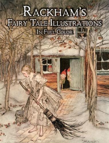 [Rackham's Fairy Tale Illustrations in Full Color] (Fairy Tales Illustrations)