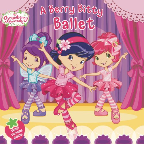 A Berry Bitty Ballet (Strawberry Shortcake)