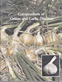 Compendium of Onion and Garlic Diseases, Howard F. Schwartz, 0890541701