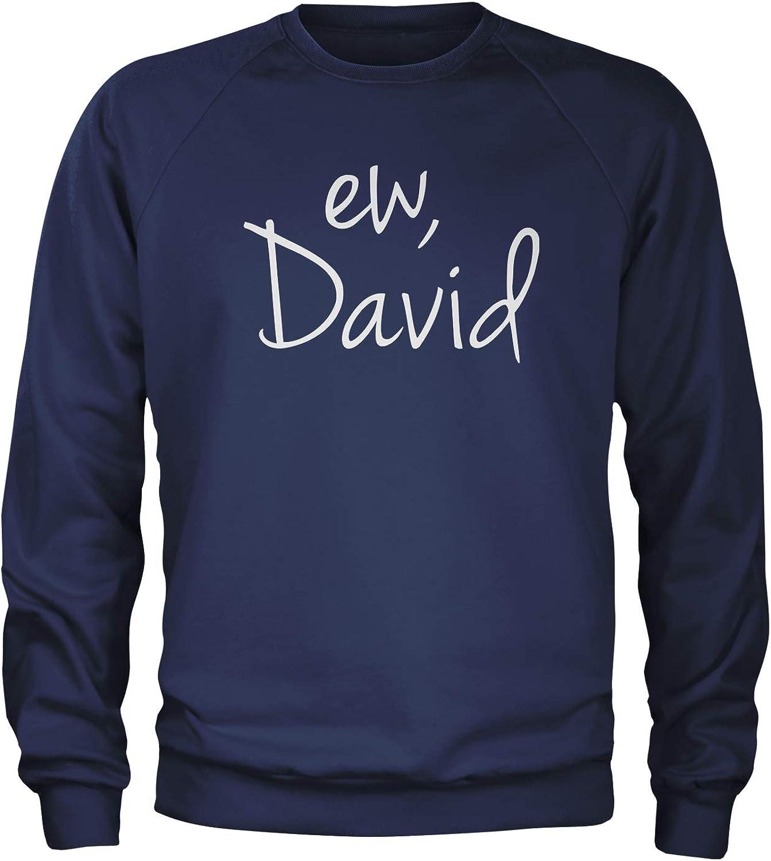 Expression Tees Ew David Funny Creek TV Show Crewneck Sweatshirt