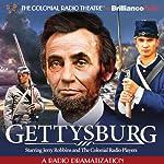 Gettysburg: A Radio Dramatization | Jerry Robbins
