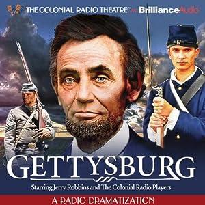 Gettysburg: A Radio Dramatization Radio/TV Program
