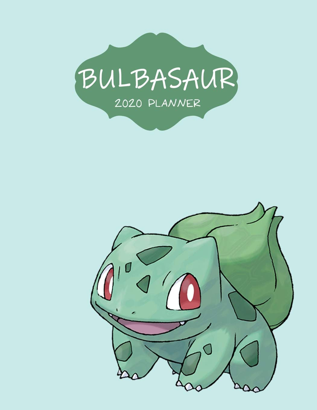 Bulbasaur 2020 Planner: Favorite Pokemon Agenda Diary Day ...