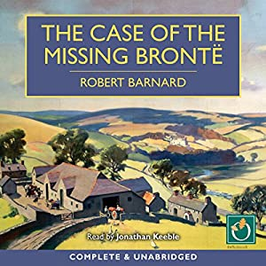 The Case of the Missing Brontë Audiobook
