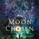 Moon Chosen: Tales of a New World Hörbuch von P. C. Cast Gesprochen von: Caitlin Davies