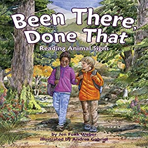 Been There, Done That: Reading Animal Signs Audiobook