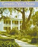 Romantic New Orleans, Deirdre Stanforth, 088289496X