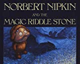 Norbert Nipkin and the Magic Riddle Stone, Robert McConnell, 0929141032