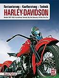 Harley Davidson: Kaufberatung, Technik, Restaurierung / Modelle 1937-1964 // Reprint der 1. Auflage 2014