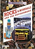 Rocks & Minerals and the Env.