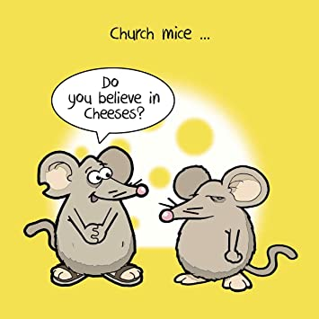 Twizler Funny Card With Church Mice Cheeses And Jesus Blank Happy Birthday