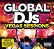 Global Djs-The Las Vegas Sessions