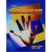 Selecting a College Major: Exploration and Decision Making (5th Edition)