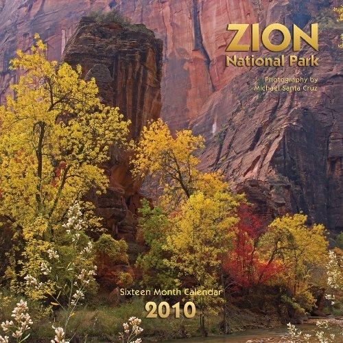 Zion National Park 2010 Wall Calendar (Park 2010 Wall Calendar)