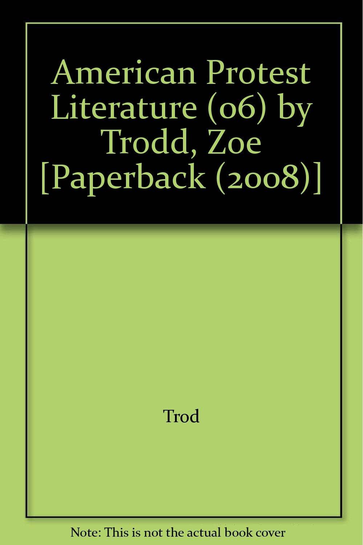 American Protest Literature (06) by Trodd, Zoe [Paperback (2008)] pdf epub