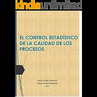 EL CONTROL ESTADÍSTICO DE LA CALIDAD DE LOS PROCESOS