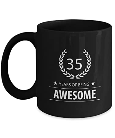 Perfect 35th Birthday Gifts Mug For Men Women YEARS OF BEING AWESOME Mugs