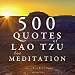 500 quotes of Lao Tsu for meditation | Tzu Lao