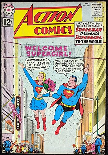 Action Comics (1938) #285 VG+ (4.5) Supergirl revealed to the world Superman