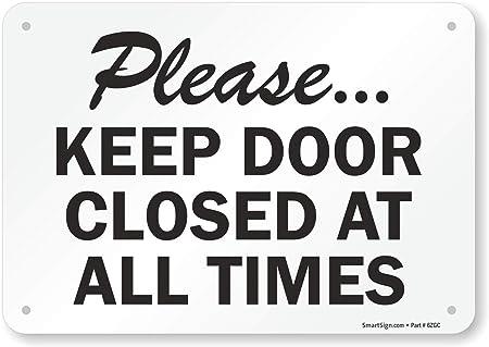 Amazon.com: Por favor... Mantenga la Puerta Cerrada en todo ...