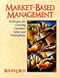 img - for Market-Based Management: Strategies for Growing Customer Value and Profitability book / textbook / text book