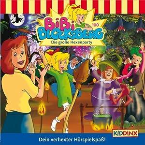 Die große Hexenparty (Bibi Blocksberg 100) Hörspiel