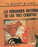La Verdadera Historia de los Tres Cerditos!, S. Lobo, 0780764064