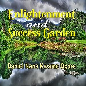 Enlightenment and Success Garden Audiobook