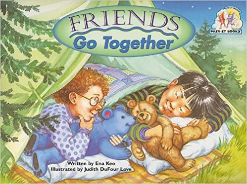 Friends Go Together Pair-It Books: Emergent: Stage 1