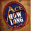 How Long: Best of Ace