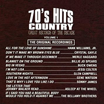 Great Records Of The Decade: 70's Hits - Country