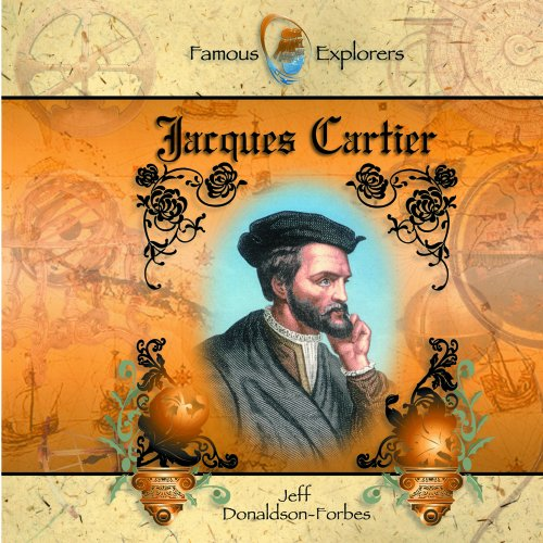 Jacques Cartier  Famous Explorers