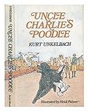 Uncle Charlie's Poodle, Kurt Unkelbach, 0396070744