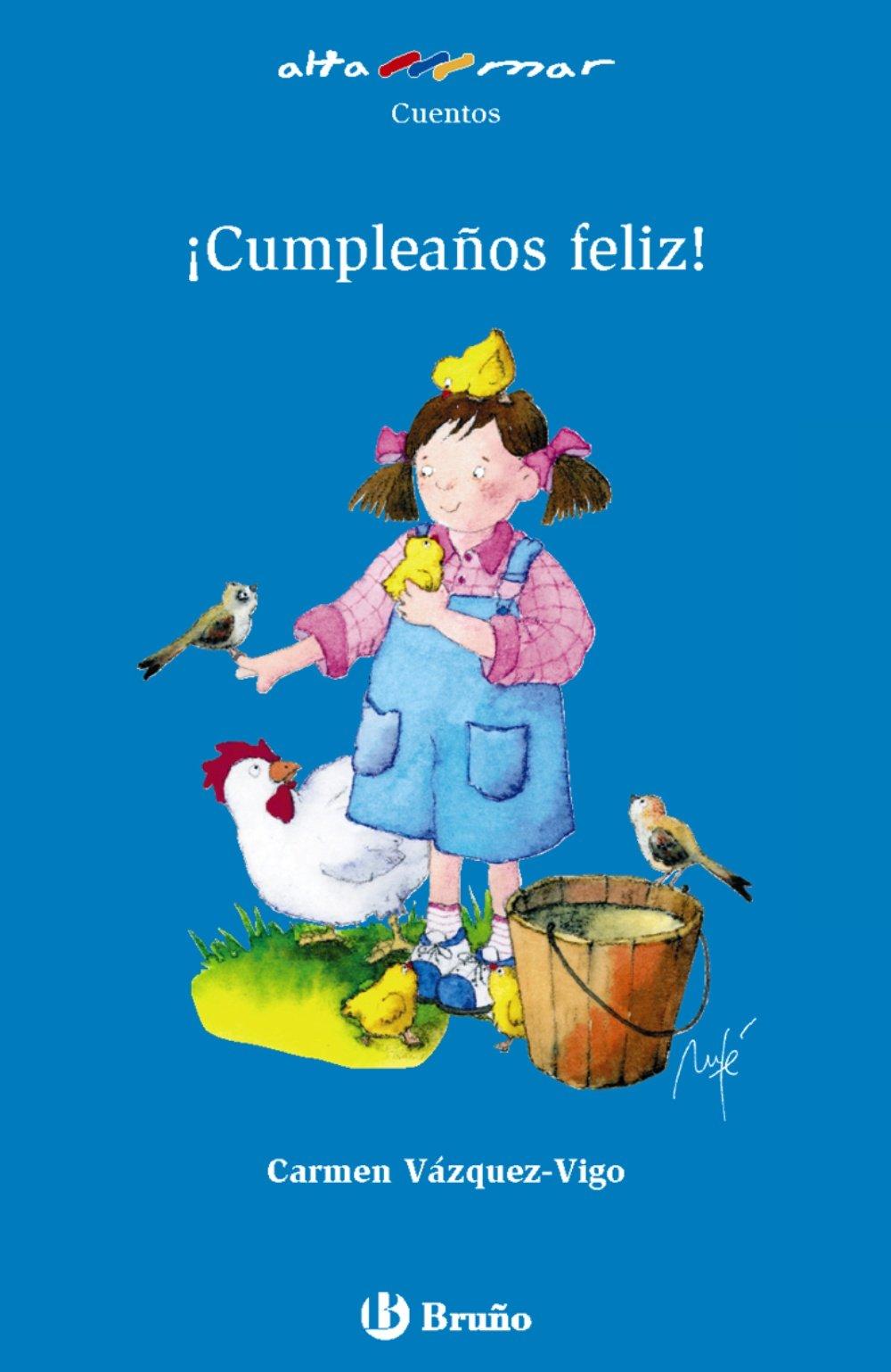 Cumpleanos Feliz! / Happy Birthday! (Alta Mar: Cuentos / Open Sea: Stories) (Spanish Edition) PDF