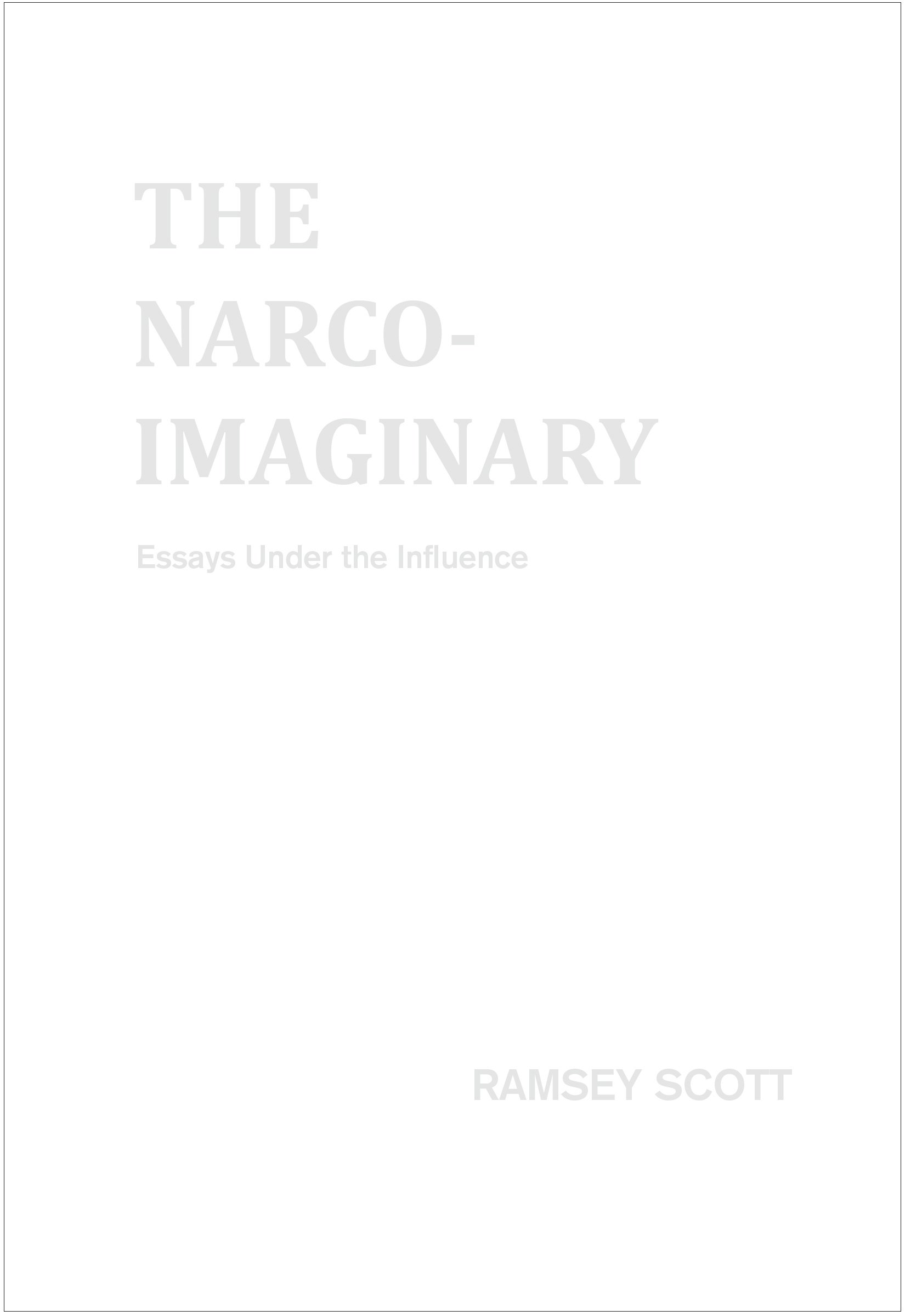 narco imaginary essays under influence ramsey scott amazon com  narco imaginary essays under influence ramsey scott amazon com au books