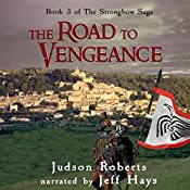 The Road to Vengeance: The Strongbow Saga, Volume 3 | Judson Roberts