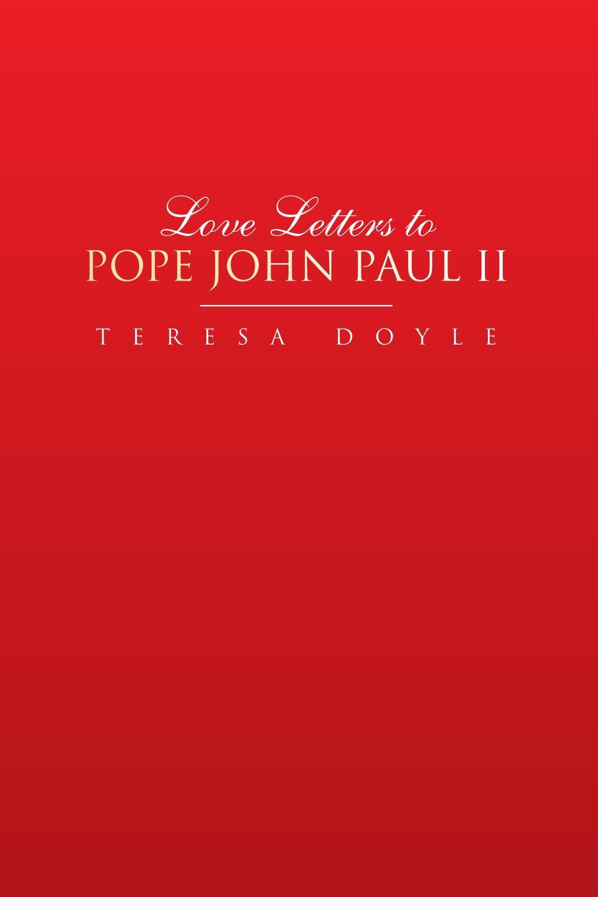 Love Letters to Pope John Paul II PDF