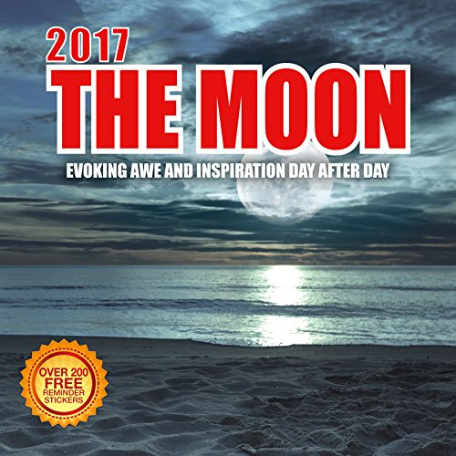 2017 The Moon Calendar - 12 x 12 Wall Calendar -210 Free Reminder Stickers