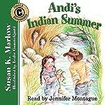 Andi's Indian Summer: Circle C Beginnings #2 | Susan K. Marlow
