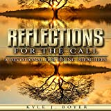#4: Reflections for the Call: A Devotional for Young Preachers