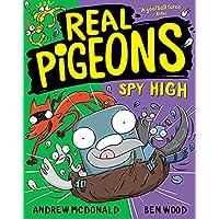 Real Pigeons Spy High: Real Pigeons #8 (Volume 8)